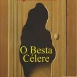 O Besta Célere, Regina Sardoeira